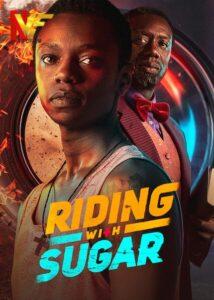 دانلود فیلم سواری با شکر Riding with Sugar 2020
