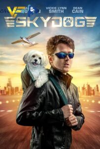 دانلود فیلم خلبان Skydog 2020