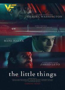 دانلود فیلم چیز های کوچک The Little Things 2021