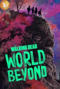 دانلود سریال مردگان متحرک: جهانی فراتر از آن