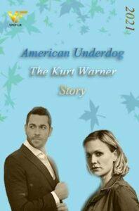 دانلود فیلم زیر دست آمریکایی: داستان کورت وارنر American Underdog: The Kurt Warner Story 2021