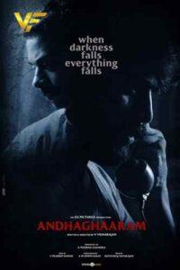 دانلود فیلم هندی تاریکی Andhaghaaram 2020