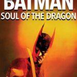 دانلود انیمیشن بتمن: روح اژدها Batman: Soul of the Dragon 2021