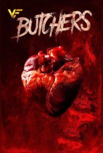 دانلود فیلم قصاب ها 2020 Butchers