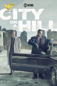 دانلود سریال شهری روی تپه City on a Hill