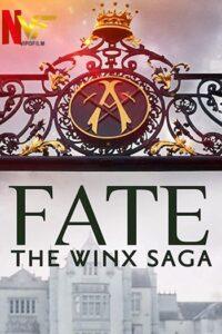 دانلود سریال سرنوشت: حماسه وینکس Fate: The Winx Saga 2021 دوبله فارسی