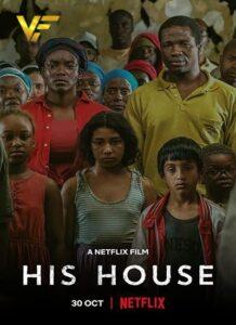 دانلود فیلم خانه او His House 2020 دوبله فارسی