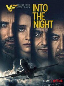 دانلود سریال در دل شب Into the Night
