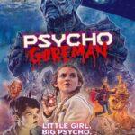 دانلود فیلم گورمن روانی Psycho Goreman 2021