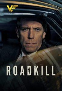 دانلود سریال تلفات جاده ای Roadkill