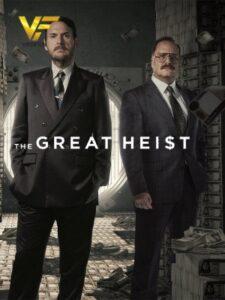 دانلود سریال سرقت بزرگ The Great Heist