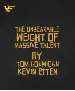 دانلود فیلم وزن غیر قابل تحمل استعداد عظیم The Unbearable Weight of Massive Talent 2021