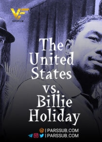 دانلود فیلم ایالات متحده در مقابل بیلی هالید