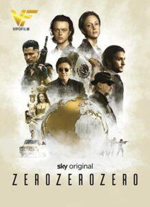 دانلود سریال سه صفر ZeroZeroZero دوبله فارسی