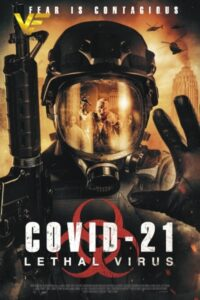 دانلود فیلم کووید ۲۱: ویروس کشنده COVID-21: Lethal Virus 2021