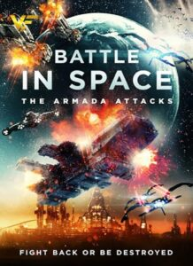 دانلود فیلم نبرد در فضا: حملات آرمادا Battle in Space: The Armada Attacks 2021