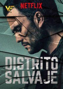 دانلود سریال منطقه وحشی Distrito Salvaje