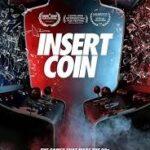 دانلود مستند سکه بنداز Insert Coin 2020