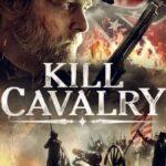 دانلود فیلم ژنرال هادسون 2021 Kill Cavalry