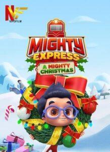 دانلود انیمیشن قطارهای تندرو: کریسمس شگفت انگیز Mighty Express: A Mighty Christmas 2020