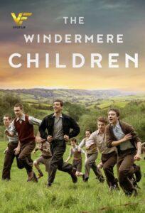 دانلود فیلم بچههای ویندرمر 2020 The Windermere Children دوبله فارسی
