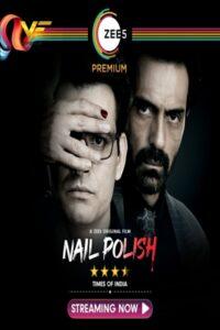 دانلود فیلم لاک ناخن Nail Polish 2021
