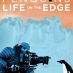 دانلود فیلم پنگوئن ها Penguins: Life on the Edge 2020 دوبله فارسی