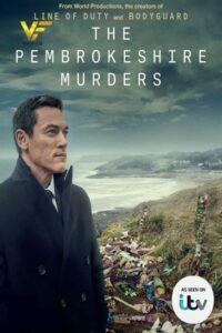 دانلود سریال قتل های پمبروک شایر The Pembrokeshire Murders 2021