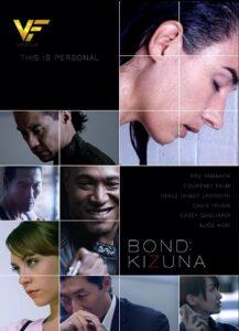 دانلود فیلم باند : کیزونا Bond: Kizuna 2021