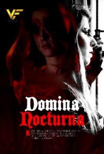 دانلود فیلم دومینا شب نو Domina Nocturna 2021