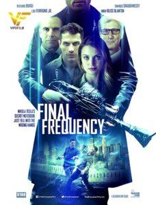 دانلود فیلم فرکانس نهایی Final Frequency 2021