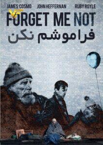 دانلود فیلم فراموشم نکن Forget Me Not 2019
