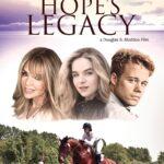 دانلود فیلم میراث امید Hope's Legacy 2021
