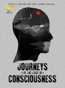 دانلود مستند سفرهایی به لبه ضمیر خودآگاه Journeys to the Edge of Consciousness 2019