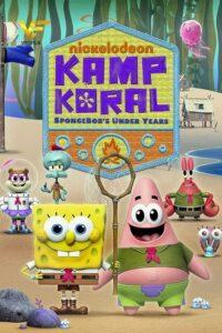دانلود انیمیشن کمپ کورال Kamp Koral: SpongeBob's Under Years 2021