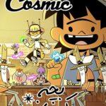 دانلود انیمیشن بچه کیهانی Kid Cosmic 2021 دوبله فارسی