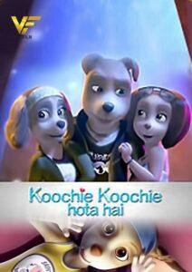 دانلود انیمیشن کوچی کوچی هوتای های Koochie Koochie Hota Hai 2021