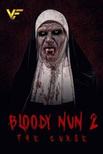 دانلود فیلم راهبه خونین 2 : نفرین Bloody Nun 2: The Curse 2021