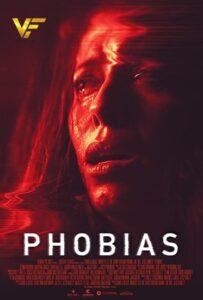 دانلود فیلم فوبیا Phobias 2021