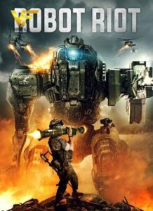 دانلود فیلم ربات ریوت Robot Riot 2020