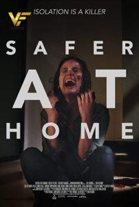 دانلود فیلم در خانه امن تر Safer at Home 2021
