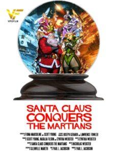 دانلود فیلم بابا نوئل مریخی ها را تسخیر می کند Santa Claus Conquers the Martians 2022