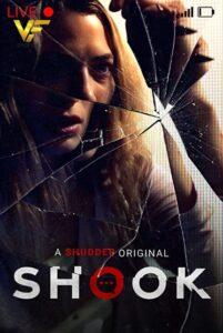 دانلود فیلم شوک Shook 2021