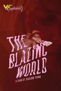دانلود فیلم جهان فروزان The Blazing World 2021
