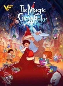 دانلود انیمیشن دانه برف جادویی The Magic Snowflake 2013