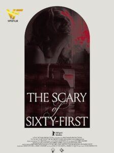 دانلود فیلم ترسناک شصت و یکم The Scary of Sixty-First 2021
