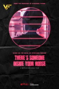 دانلود فیلم شخصی درون خانه شماست There's Someone Inside Your House 2021