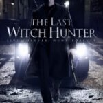 دانلود فیلم آخرین شکارچی جادوگر The Last Witch Hunter 2015 دوبله فارسی