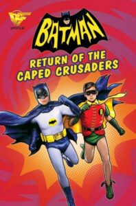 دانلود انیمیشن بتمن: بازگشت مبارزان شنل پوش Batman: Return of the Caped Crusaders 2016
