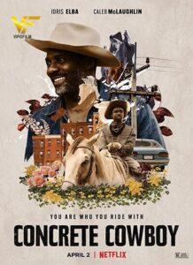 دانلود فیلم گاوچران واقعی Concrete Cowboy 2021